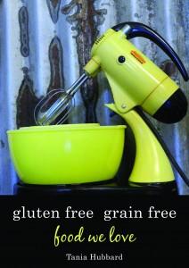 Gluten Free Grain Free Cookbook