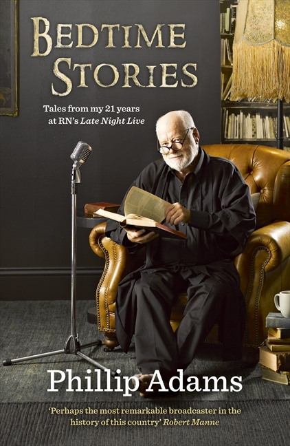 Bedtime Stories: Phillip Adams