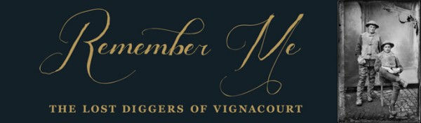 www.foodwinetravel.com.au Remember me: the lost diggers of Vignacourt, an exhibition at the Australian War Memorial in Canberra, features photographs from the Louis and Antoinette Thuillier collection found in Vignacourt, France, and donated to the Memorial by Kerry Stokes.
