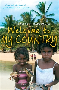 www.foodwinetravel.com.au Laklak Burarrwanga is an Aboriginal elder in Arnhem Land, Northern Territory. Bawaka Country sustains a proud and successful Indigenous community. Welcome To My Country (Allen & Unwin) tells the story of the Yolngu people.