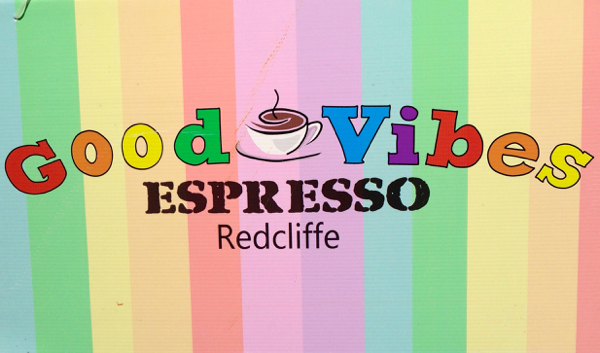 Good Vibes Espresso, Redcliffe