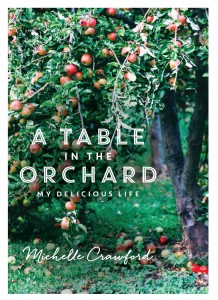 A Table In The Orchard by Michelle Crawford