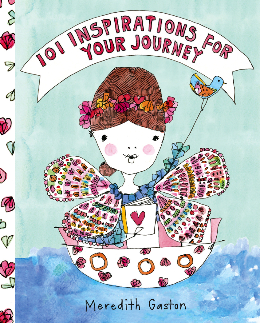 101 Inspirations For Your Journey, by Meredith Gaston
