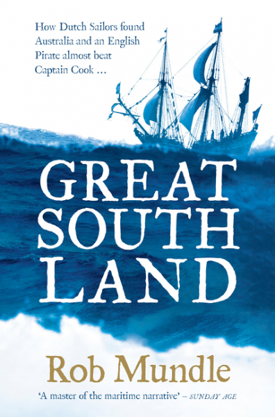 Review of Great South Land, book by Rob Mundle.
