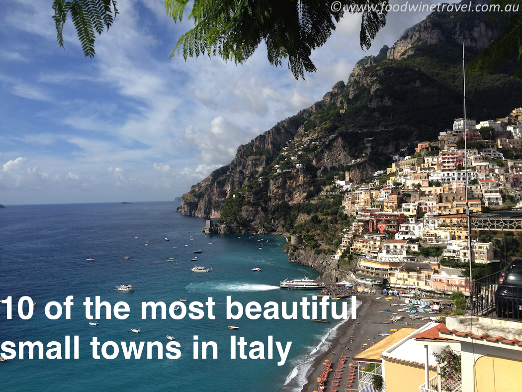10 Of The Most Beautiful Small Towns In Italy Food Wine
