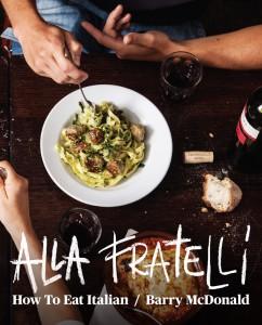 Alla Fratelli, cookbook from Fratelli Fresh