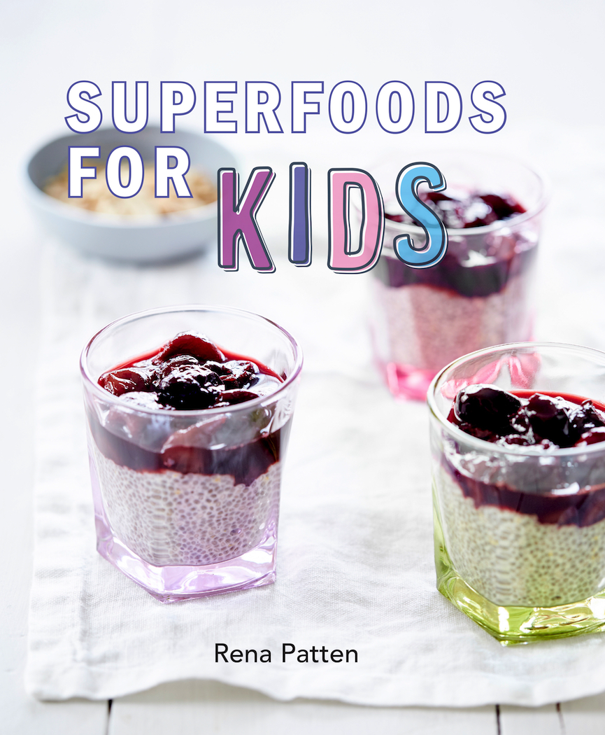 Superfoods For Kids by Rena Patten