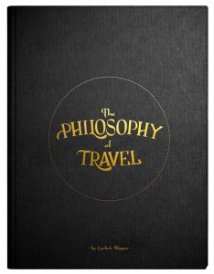 The Philosophy of Travel by Carlisle Rogers