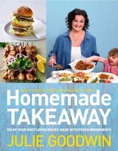 Homemade Takeaway Julie Goodwin cookbook