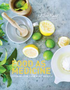 Food As Medicine Sue Radd