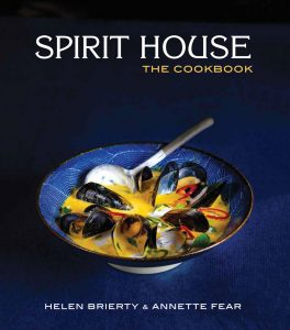 Spirit House The Cookbook by Helen Brierty and Annette Fear