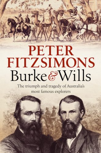Burke & Wills book by Peter Fitzsimons
