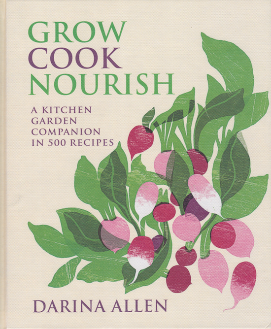 Grow Cook Nourish by Darina Allen