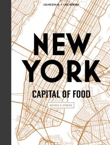 New York: Capital of Food, by Lisa Nieschlag and Lars Wentrup.