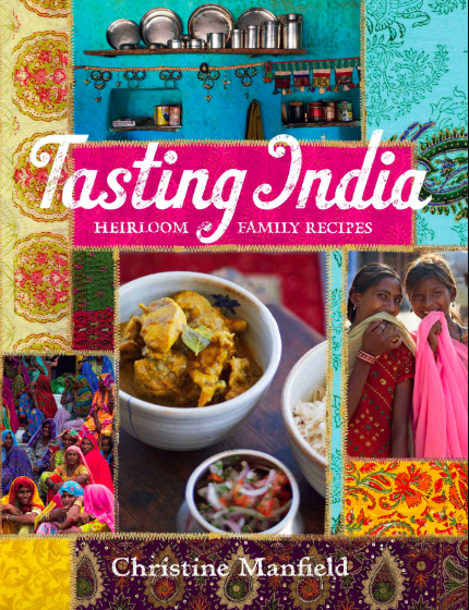 Tasting India, by Christine Manfield.