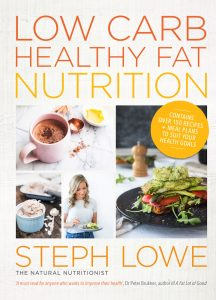 Low Carb Healthy Fat Nutrition Steph Lowe