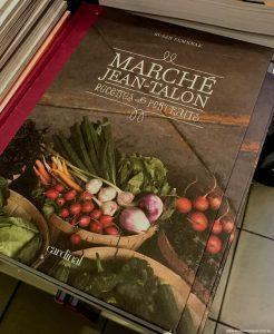 Marché Jean-Talon, Montréal markets cookbook