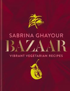 Bazaar, by Sabrina Ghayour, and a recipe for Turmeric, Spinach and Sweet Potato Fritters.