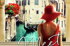 Meet Me In Venice by Barbara Hannay, romance fiction set in Italy