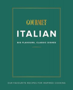 Italian: Big Flavours, Classic Dishes, published by Gourmet Traveller.