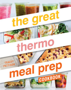 The Great Thermo Meal Prep Cookbook by Tracey Pattison.