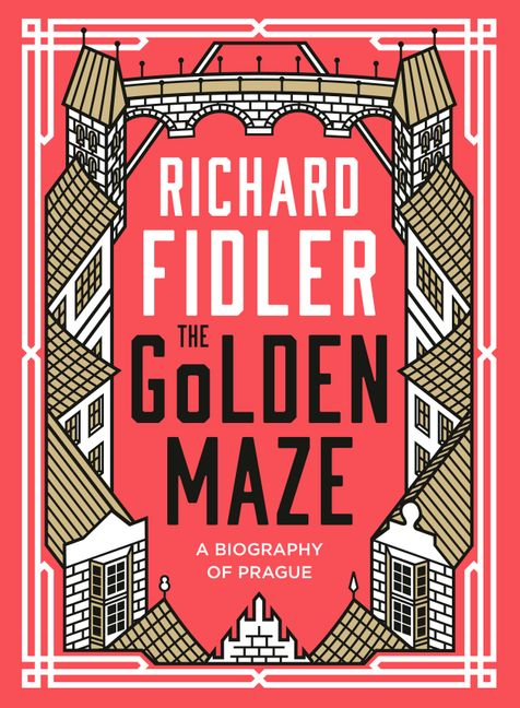 The Golden Maze by Richard Fidler